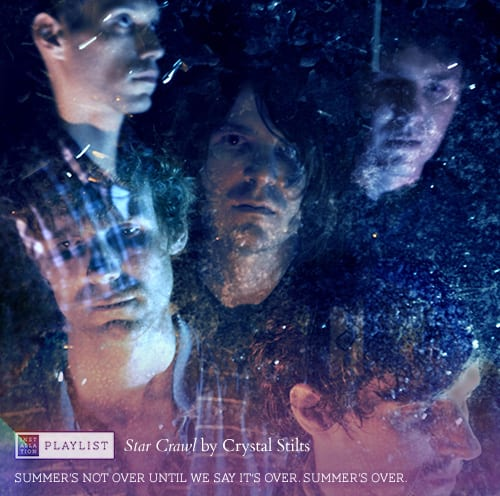 Star Crawl by Crystal Stilts