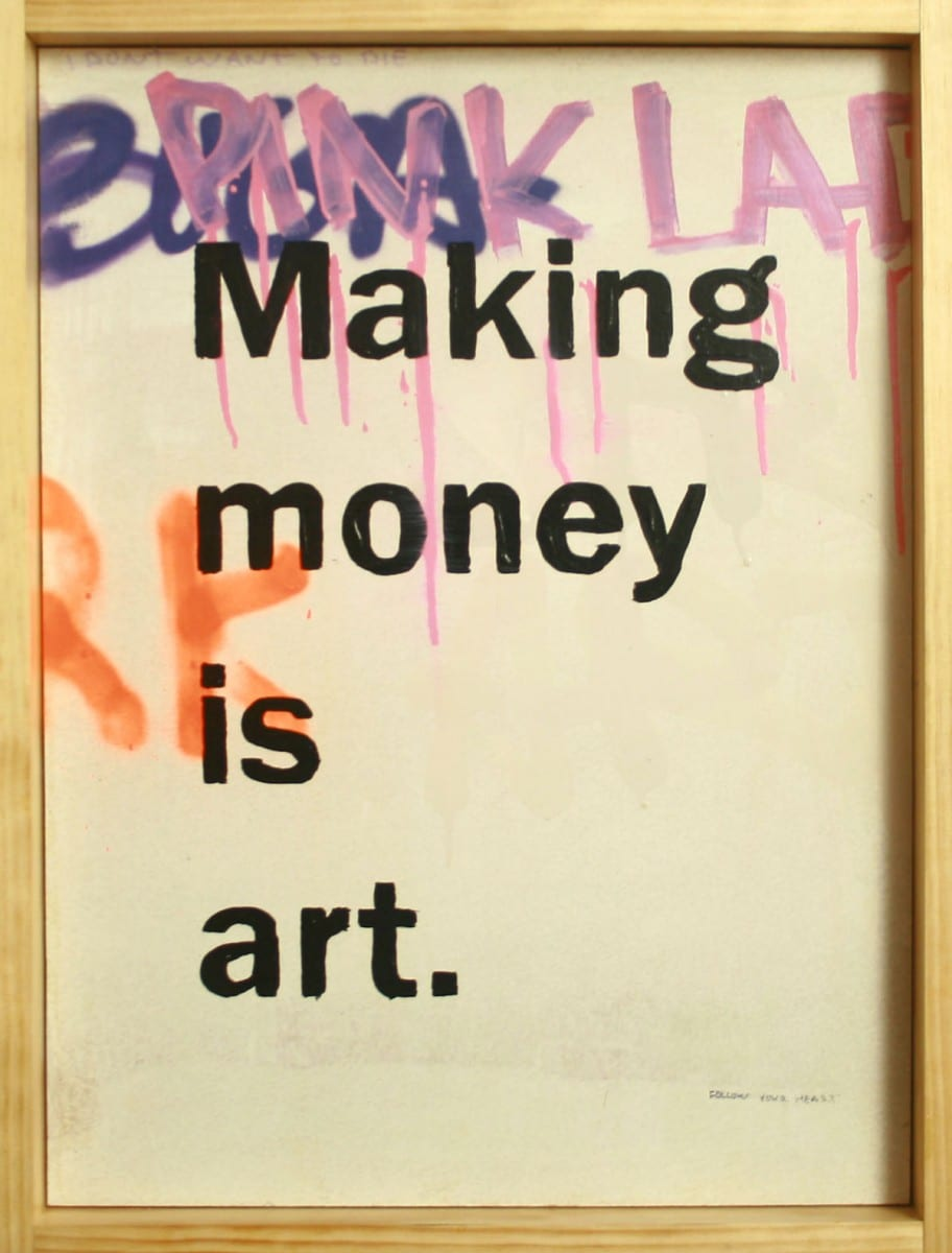 "Benjamin Alejandro, Making Money is Art Graffiti, mixed ink on wood panel, 19"" x 24"""