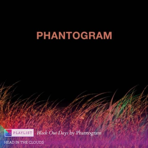 Black Out Days by Phantogram