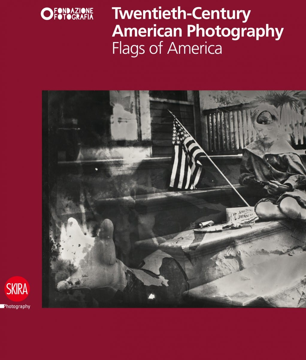 Twentieth-Century American Photography: Flags of America, Hardcover, 136 pages, September 2013